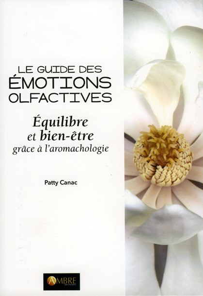 ouvrage livres de patty canac de olfarom sur les odeurs et l'aromachologie
